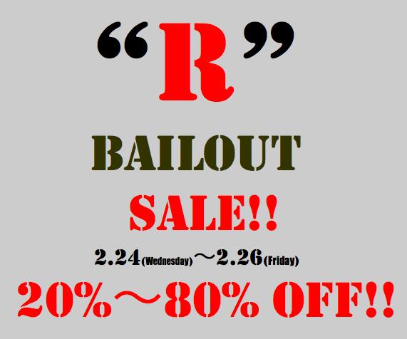 """""""R""""BAILOUT SALE!!"""